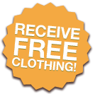 RECEIVE FREE CLOTHING!