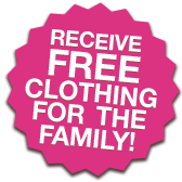 Receive free clothiong for the family!